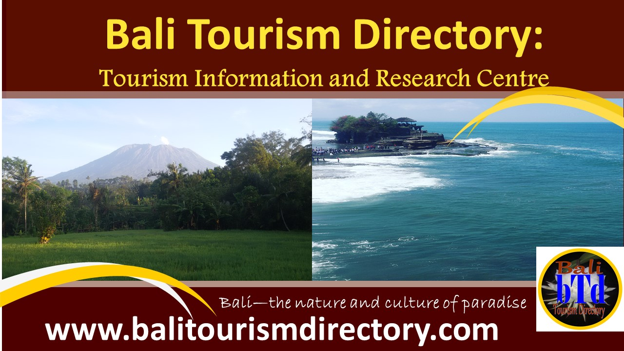 Bali Tourism Directory the nature and culture of paradise